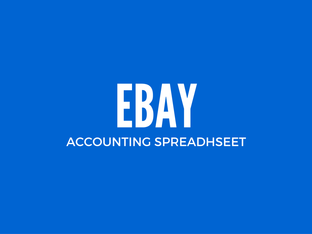 Ebay Excel Accounting Spreadsheet